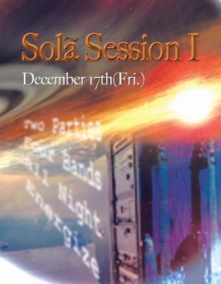 Sola Session I