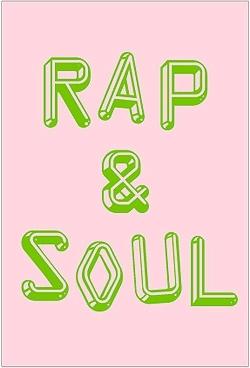 RAP & SOUL