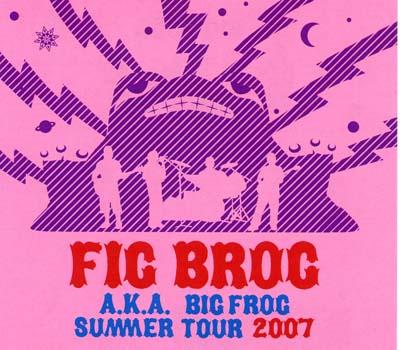 Fig Brog a.k.a.Big Frog