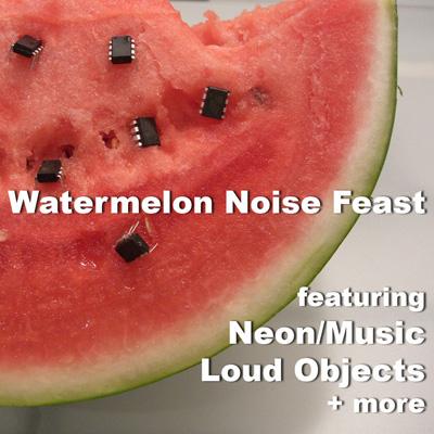 Watermelon Noise Feast