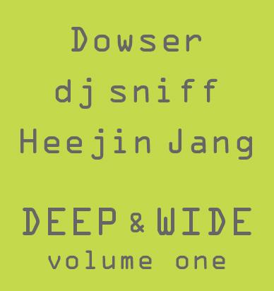 Dowser / dj sniff / Heejin Jang