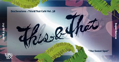 This&That Café Vol.38