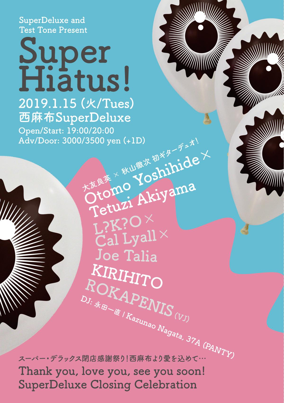 Super Hiatus!