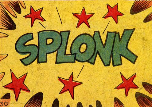 SPLONK!!