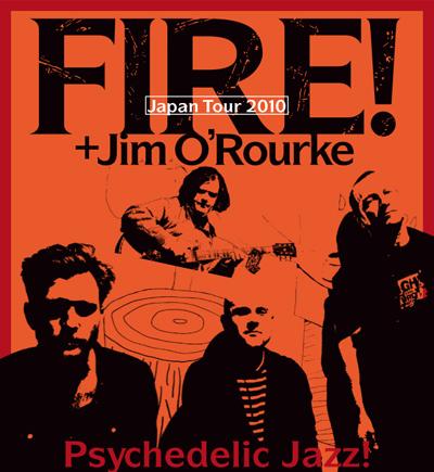 Fire! + O'Rourke
