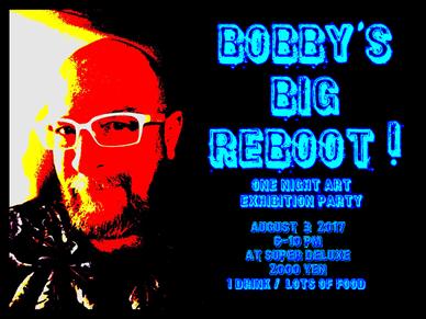 Bobby's Big Reboot!