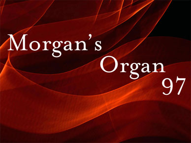 Morgan's Organ