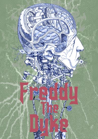 Freddy The Dyke
