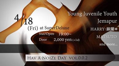 Hav A NoiZe DaY Vol.0.0.2