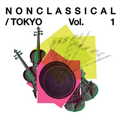 Nonclassical/Tokyo Vol.1