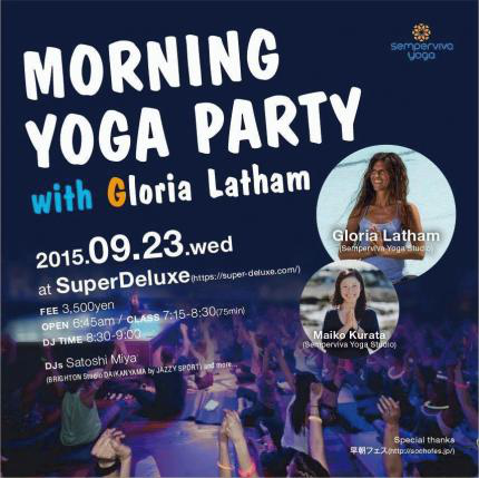 MORNING YOGA PARTY with Gloria Latham